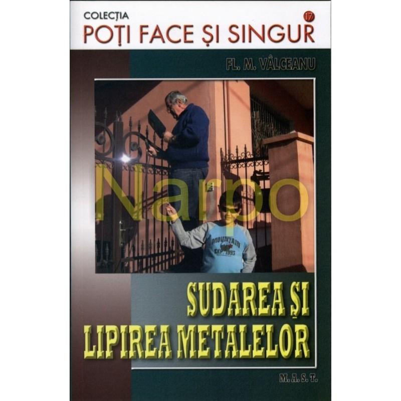 Sudarea si lipirea metalelor - Editura Mast