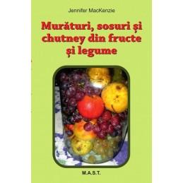 Muraturi, Sosuri si Chutney din fructe si legume. Jennifer Mackenzie
