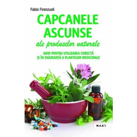 Capcanele ascunse ale produselor naturale. Fabio Firenzuoli