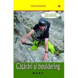 Catarari si bouldering. Tehnici de catarare si asigurare pentru incepatori. Stefan Winter