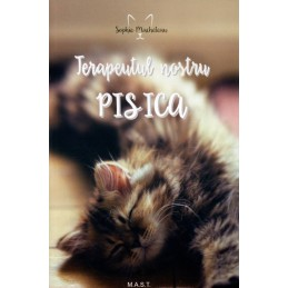 Terapeutul nostru - pisica. Sophie Macheteau