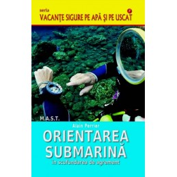 Orientarea submarina in scufundarea de agrement. Alain Perrier