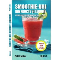 Smoothie-uri din fructe si legume, Pat Crocker, editura Mast