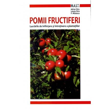 Pomii fructiferi - Lenuta Chira, Adrian Chira, Florin Mateescu